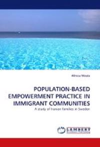 Population-Based Empowerment Practice in Immigrant Communities