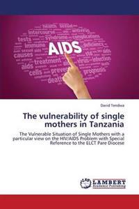 The Vulnerability of Single Mothers in Tanzania