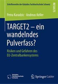 Target2 - Ein Wandelndes Pulverfass?