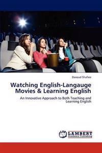 Watching English-Langauge Movies & Learning English