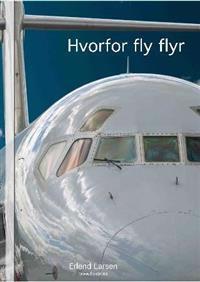 Hvorfor fly flyr