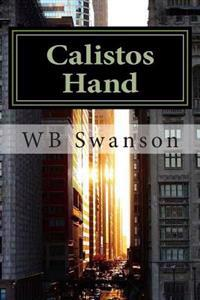 Calistos Hand: A Single Movement Can Change the World