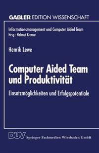 Computer Aided Team Und Produktivit t