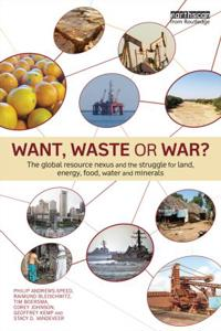 Want, Waste or War?