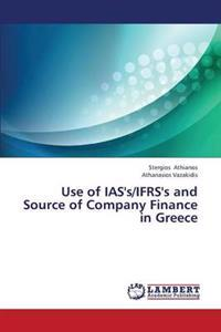 Use of IAS's/Ifrs's and Source of Company Finance in Greece
