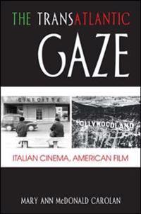 The Transatlantic Gaze