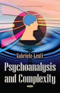 Psychoanalysis and Complexity