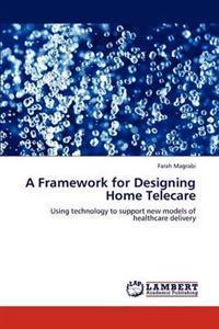 A Framework for Designing Home Telecare