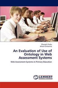 An Evaluation of Use of Ontology in Web Assessment Systems