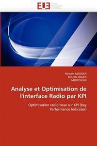 Analyse Et Optimisation de L'Interface Radio Par Kpi