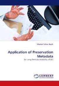 Application of Preservation Metadata