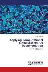 Applying Computational Linguistics on API Documentation