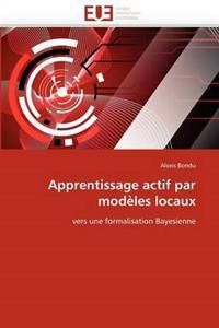 Apprentissage Actif Par Mod�les Locaux