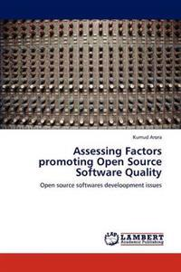 Assessing Factors Promoting Open Source Software Quality