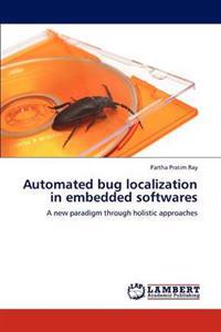 Automated Bug Localization in Embedded Softwares