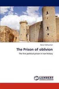 The Prison of Oblivion