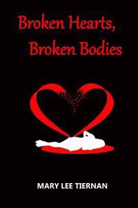 Broken Hearts, Broken Bodies