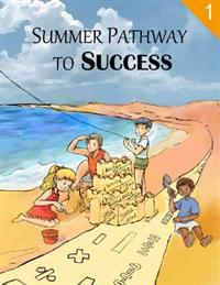 Summer Pathway to Success - 1st Grade