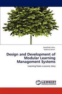 Design and Development of Modular Learning Management Systems