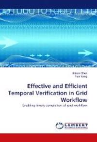 Effective and Efficient Temporal Verification in Grid Workflow
