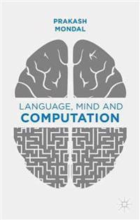 Language, Mind and Computation