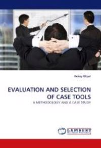 Evaluation and Selection of Case Tools