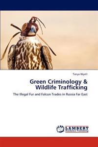 Green Criminology & Wildlife Trafficking