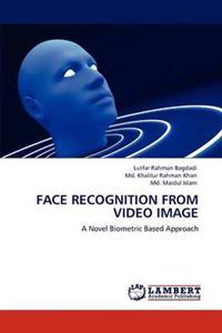 Face Recognition from Video Image