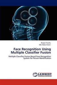Face Recognition Using Multiple Classifier Fusion