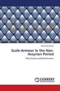 Scale-Armour in the Neo-Assyrian Period