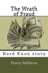 The Wrath of Fraud