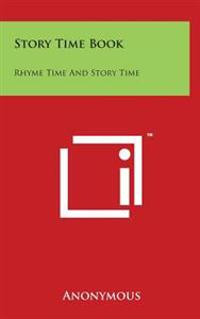 Story Time Book: Rhyme Time and Story Time