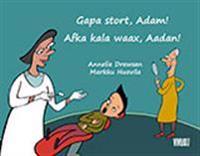 Gapa stort, Adam! = Afka kala waax, Aadan!
