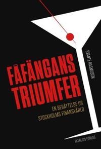 Fåfängans triumfer : en berättelse ur Stockholms finansvärld