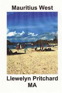 Mauritius West: : En Souvenir Innsamling AV Fargefotografier Med Bildetekster