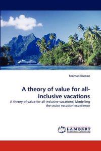 A Theory of Value for All-Inclusive Vacations