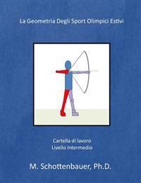 La Geometría de Los Deportes Olímpicos de Verano