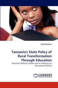 Tanzania's State Policy of Rural Transformation Through Education