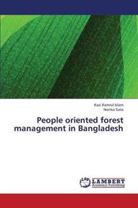 People Oriented Forest Management in Bangladesh