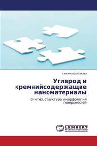 Uglerod I Kremniysoderzhashchie Nanomaterialy