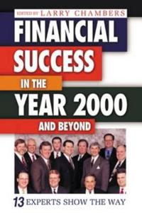 Financial Success in the Year 2000 and Beyond