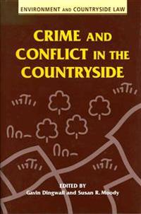 Crime and Conflict in the Countryside
