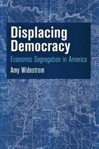 Displacing Democracy