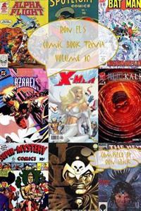 Ron El's Comic Book Trivia (Volume 10)