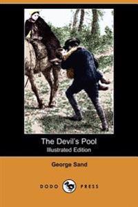 The Devil's Pool (Illustrated Edition) (Dodo Press)