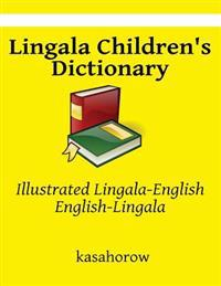 Lingala Children's Dictionary: Illustrated Lingala-English, English-Lingala
