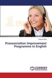 Pronunciation Improvement Programme in English