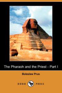 The Pharaoh and the Priest