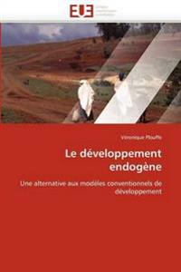 Le Developpement Endogene