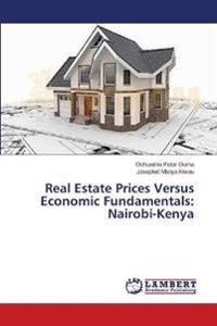 Real Estate Prices Versus Economic Fundamentals